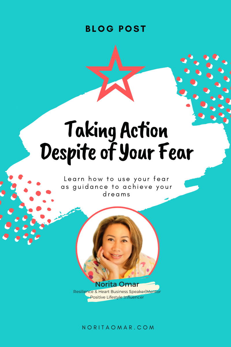 Taking Action Despite of Your Fear