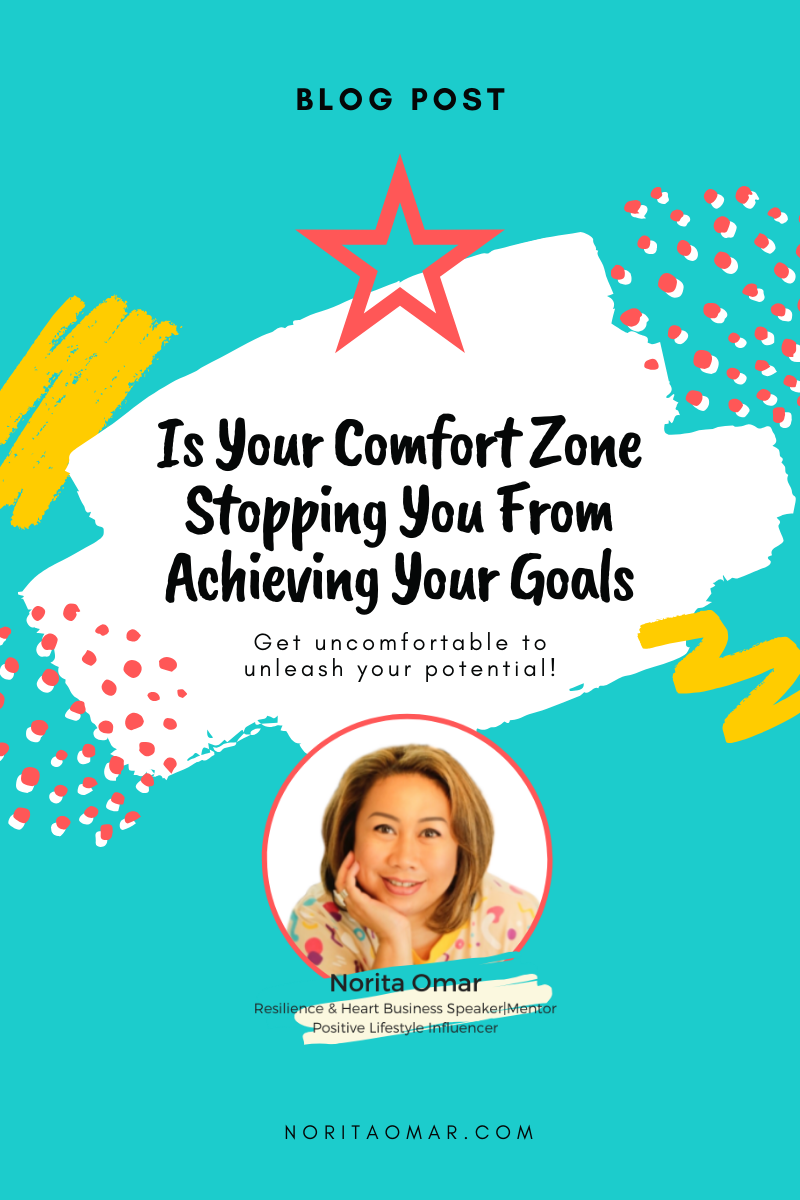 Is Your Comfort Zone Stopping You From Achieving Your Goals?