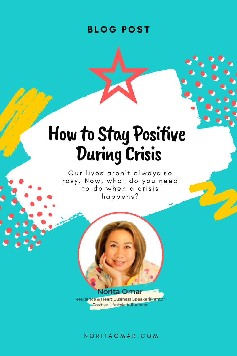 How to Stay Positive During Crisis