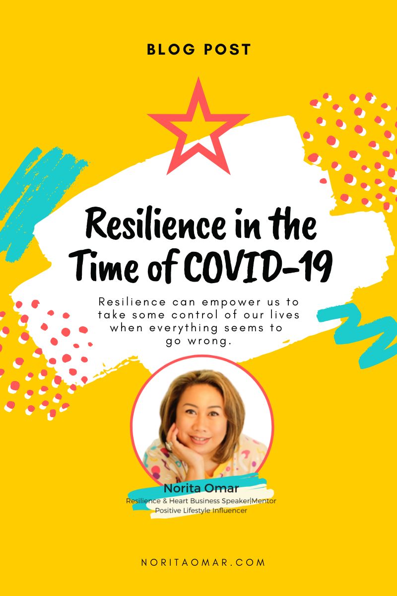 Resilience in the Time of COVID-19