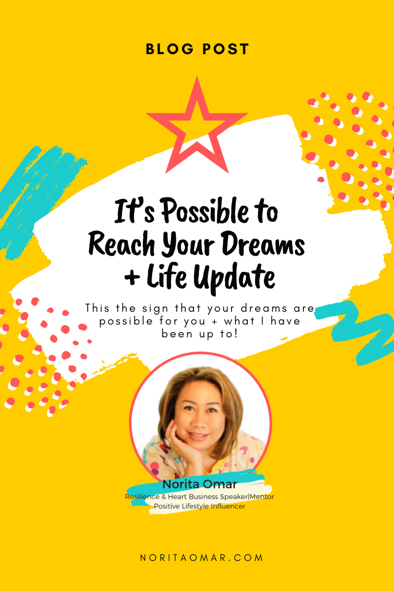 It's Possible to Reach Your Dreams + Life Update