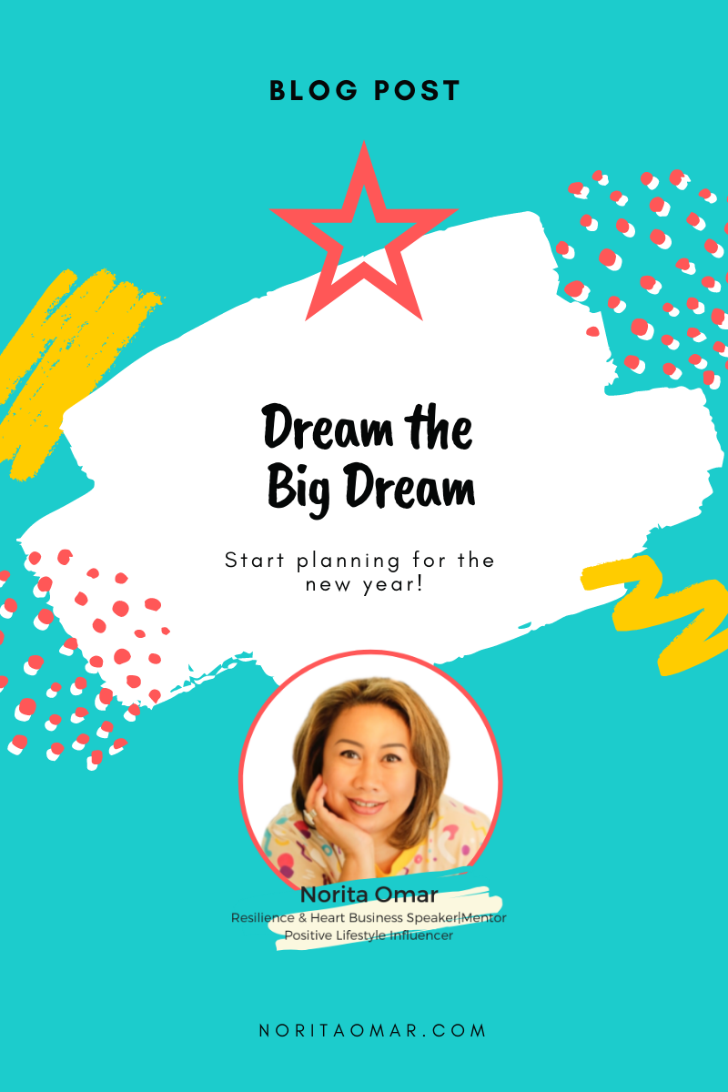 Dream the Big Dream