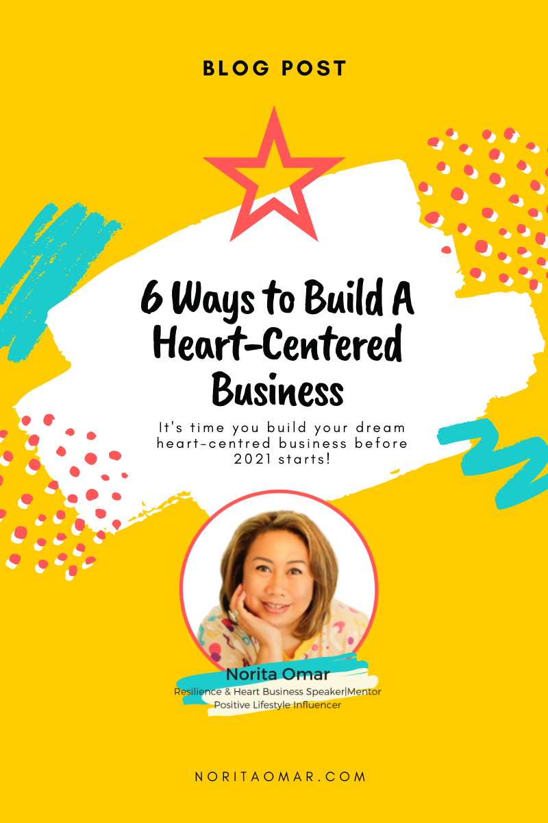 6 Ways to Build A Heart-Centered Business